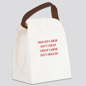 skilled labor Canvas Lunch Bag