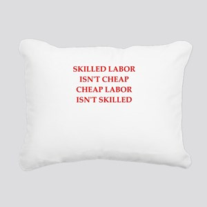skilled labor Rectangular Canvas Pillow