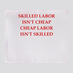 skilled labor Throw Blanket