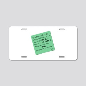 Sticky Quotes: YOU Aluminum License Plate