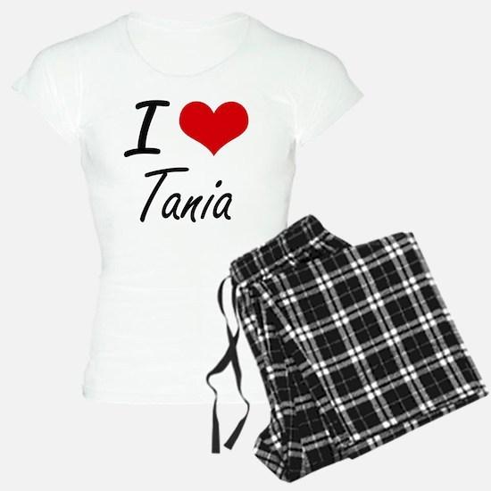 I Love Tania artistic desig Pajamas