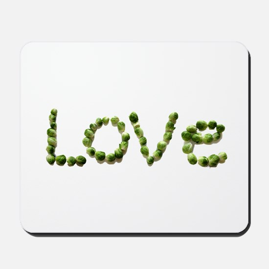 Love In Brussel Sprout Alphabet Mousepad