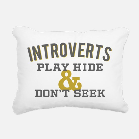 Introverts Hide and Don' Rectangular Canvas Pillow