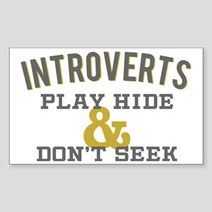 Introverts Hide and Don't Seek Sticker (Rectangle)