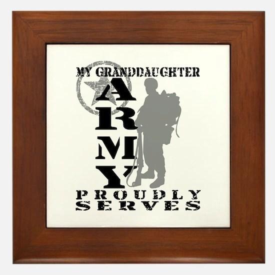 Granddaughter Proudly Serves 2 - ARMY Framed Tile