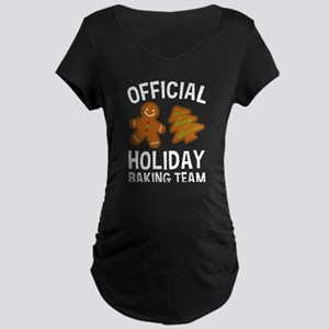 Official Holiday Baking Team Maternity T-Shirt