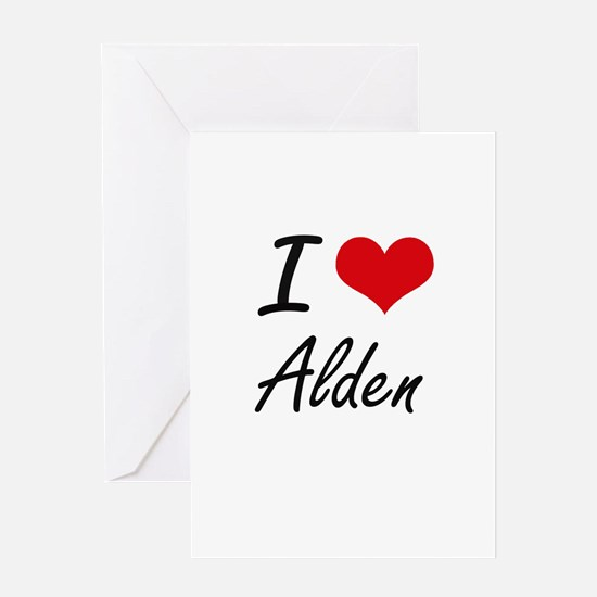 I Love Alden Greeting Cards