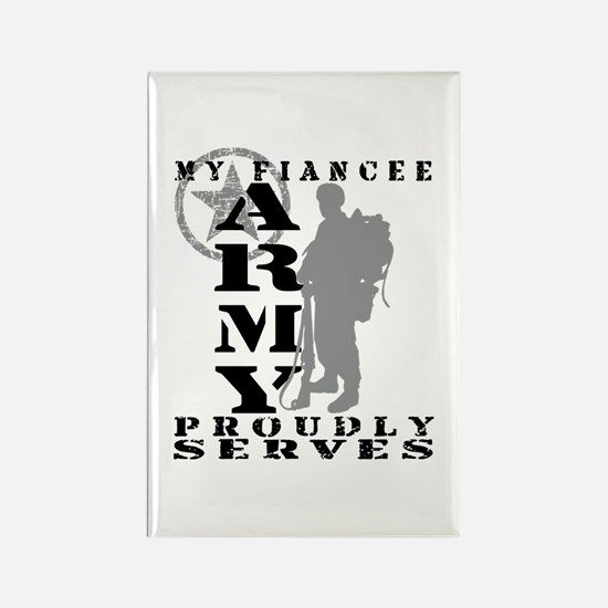 Fiancee Proudly Serves 2 - ARMY Rectangle Magnet