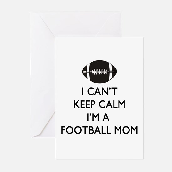 Keep Calm Football Mom Greeting Cards