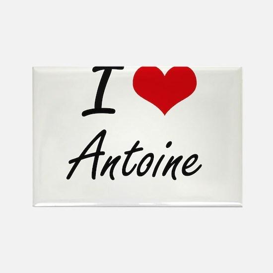 I Love Antoine Magnets