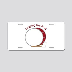 Keeping The Beat Aluminum License Plate