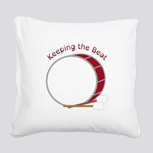 Keeping The Beat Square Canvas Pillow
