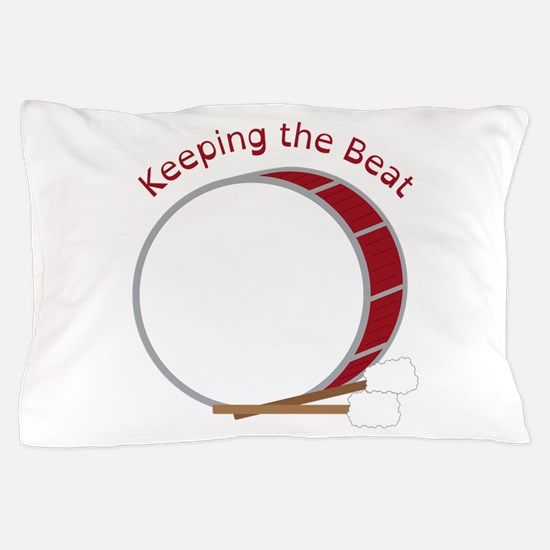 Keeping The Beat Pillow Case