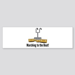 Marching Beat Bumper Sticker