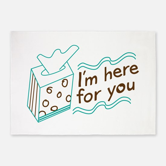 Here For You 5'x7'Area Rug