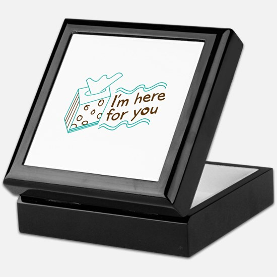 Here For You Keepsake Box