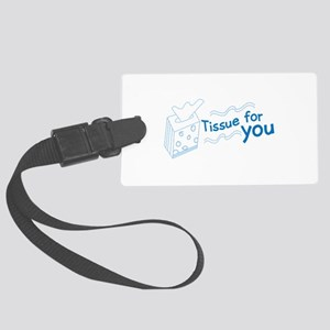 Tissue For You Luggage Tag