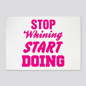Stop Whining Start Doing 5'x7'Area Rug