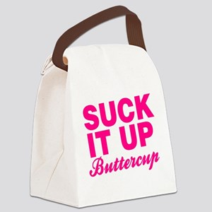 Suck It Up Buttercup Canvas Lunch Bag
