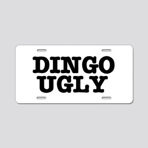 DINGO UGLY Aluminum License Plate