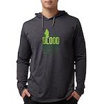 Our Blood Runs Green Hoodie Long Sleeve T-Shirt