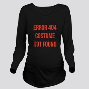 Error 404 Costume Long Sleeve Maternity T-Shirt