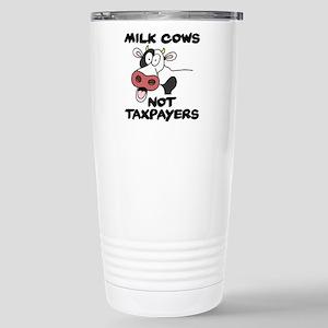 Milk Cows Not Taxpayers Travel Mug