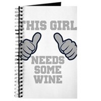 This Girl Needs Some Wine Journal
