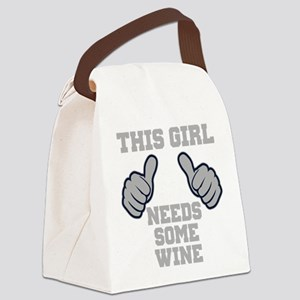 This Girl Needs Some Wine Canvas Lunch Bag