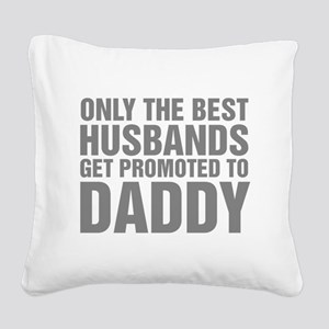 Only The Best Husbands Get Pr Square Canvas Pillow
