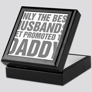 Only The Best Husbands Get Promoted T Keepsake Box