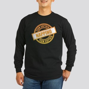 Napping Team Captain Long Sleeve Dark T-Shirt