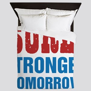 Sore Today Stronger Tomorrow Queen Duvet