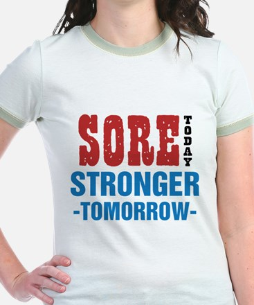 Sore Today Stronger Tomorrow T