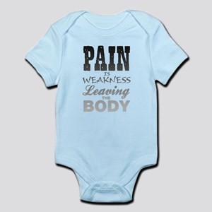 Pain Is Weakness Leaving The Body Infant Bodysuit