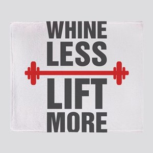 Whine Less Lift More Throw Blanket