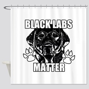 BLACK LABS MATTER 2 Shower Curtain