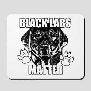 BLACK LABS MATTER 2 Mousepad