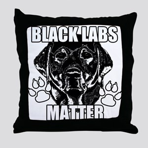 BLACK LABS MATTER 2 Throw Pillow