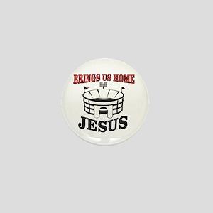 bring us home Jesus Mini Button