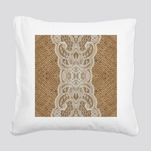 shabby chic burlap lace Square Canvas Pillow