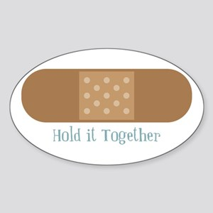 Hold It Together Sticker