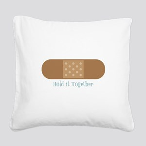 Hold It Together Square Canvas Pillow
