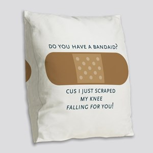 Have A Bandaid Burlap Throw Pillow