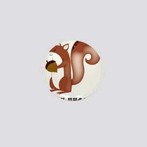 squirrel, wildlife, nut, nut hugger, t Mini Button