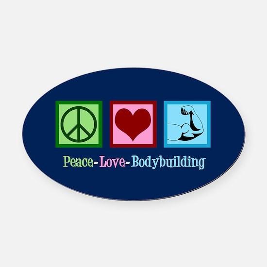 Peace Love Bodybuilding Oval Car Magnet
