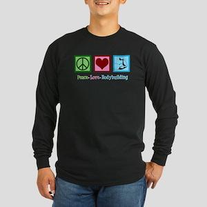 Peace Love Bodybuilding Long Sleeve Dark T-Shirt