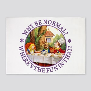 Why be Normal? Where's The Fun In T 5'x7'Area Rug