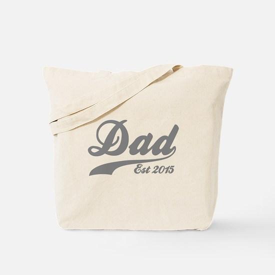 Dad Est 2015 Tote Bag