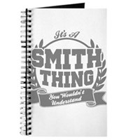 It's A Smith Thing You Wouldn't Understand Journal